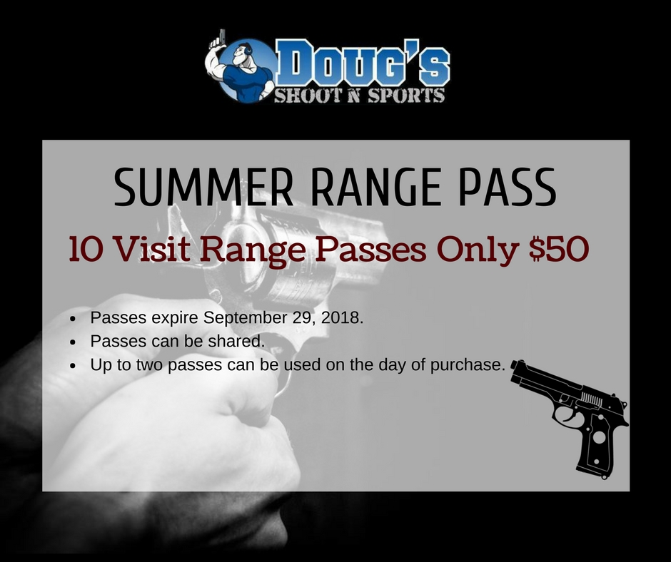 Doug's Shoot N Sports Summer Range Pass 2018